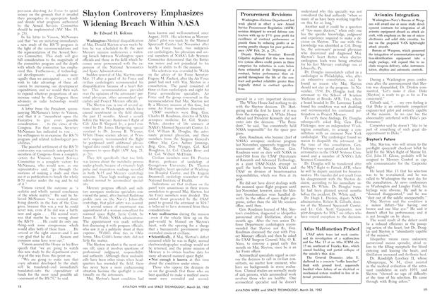 Slayton Controversy Emphasizes Widening Breach Within Nasa, Page: 18 - March 26, 1962 | Aviation Week
